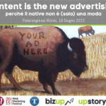 Content is the new Advertising: perchè il Native non è (solo) una moda
