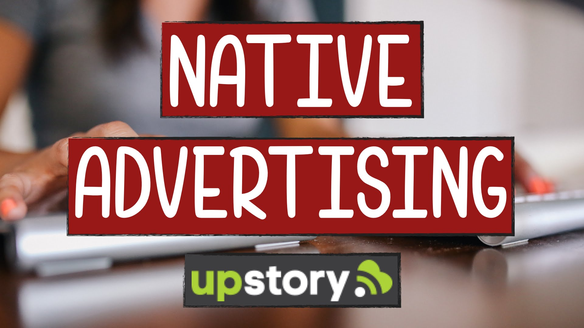 Digital PR, Content Marketing e Native Advertising con UpStory