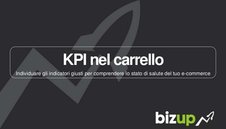 KPI nel carrello: 27 indicatori di successo di un eCommerce